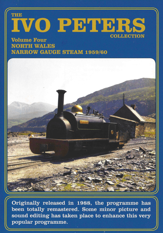 The Ivo Peters' Collection Vol. 4 - North Wales Narrow Gauge Steam in 1959/1960