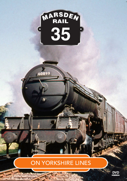 MR Vol.35 - On Yorkshire Lines  (70-mins) (DVD) (Released 6th.October 2014)