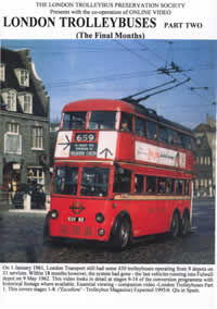 London Trolleybuses Part 2 - The Final Months(120-mins)