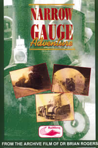 Narrow Gauge Adventure (59-mins)  (DVD-R)