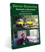 Devon Branches: Exmouth to Barnstaple (84-mins)  (16:9) (Published February 2017)